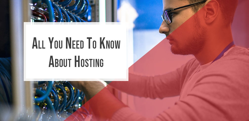 all you need to know about hosting